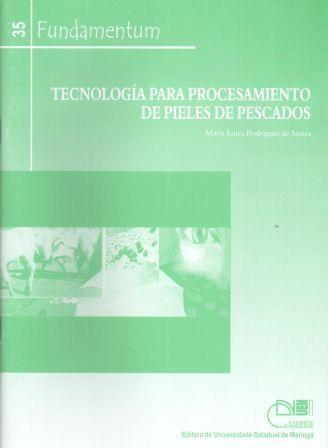Fundamentum 35 - Tecnología para procesamiento de pieles de pescados, livro de Maria Luiza Rodrigues de Souza