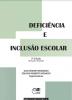 Deficiência e inclusão escolar 2ª edição revisada e ampliada