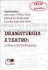 Dramaturgia e teatro: a cena contemporânea